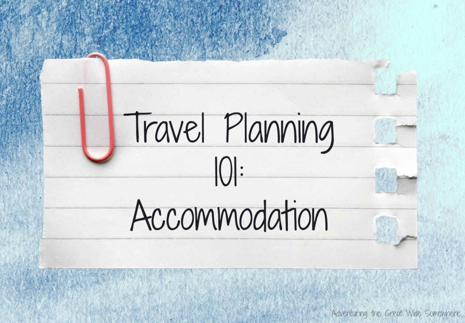 Travel Planning 101 Finding the Best Accommodation